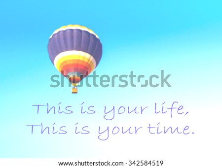 Inspirational Quote On Blurred Balloon Sky Stock Photo Edit Now