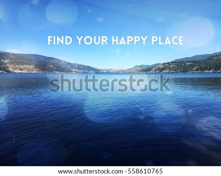 Inspirational Quote On Scenic Lake Landscape Stock Photo Edit Now