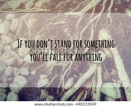 Inspirational Quote You Stand Something Fall Stock Photo Edit Now