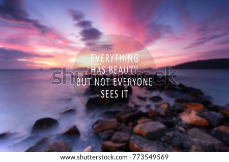 inspirational quotes everything has beauty but not everyone see it blurry retro style background