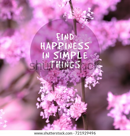 Inspirational Quotes Find Happiness Simple Things Stock Photo Edit
