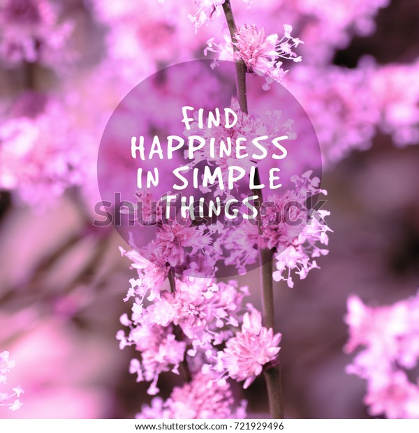 inspirational quotes happiness simple things stock photo