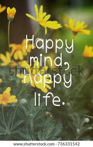 Inspirational Quotes Happy Mind Happy Life Stock Photo Edit Now Classy Happy Life Inspirational Quotes