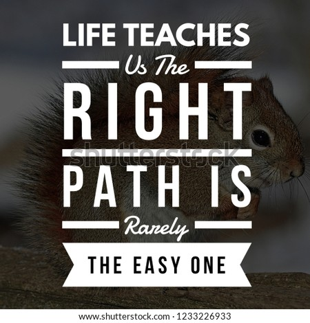 Inspirational Quotes Life Teaches Us Right Stock Photo Edit Now