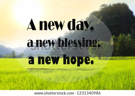Inspirational Quotes New Day New Blessing Stock Photo Edit Now