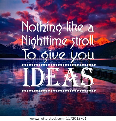 Inspirational Quotes Nothing Like Night Time Stock Photo Edit Now