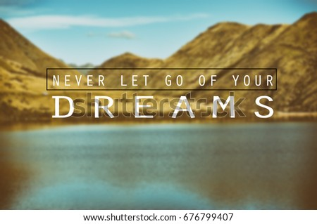 Inspirational Quotes Phrase Never Let Go Stock Photo Edit Now