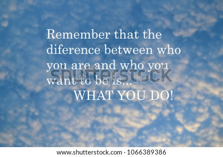 Inspirational Quotes Remember That Difference Between Stock Photo