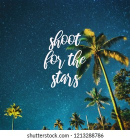 Inspirational quotes - Shoot for the stars