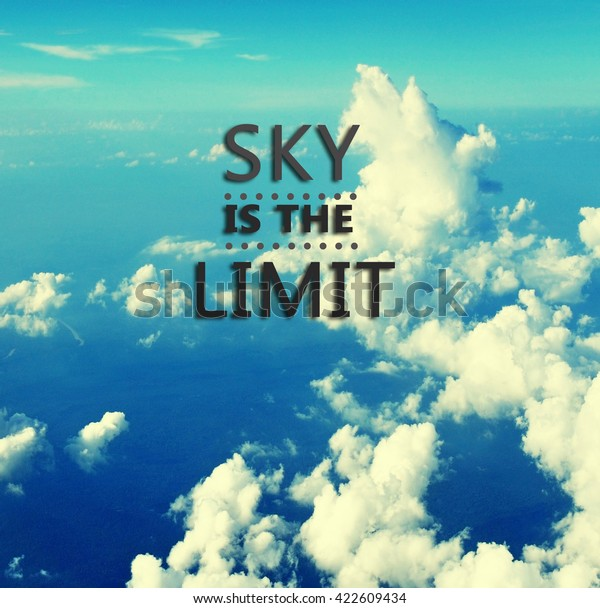 foto de stock sobre inspirational quotes sky limit retro