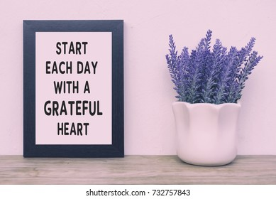 Inspirational Quotes - Start Each Day With Grateful Heart. Faded tone and retro Style.