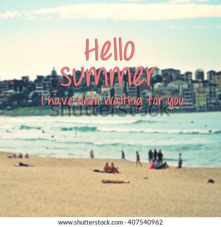 Inspirational Summer Quotes Phrase Hello Summer Stock Photo Edit