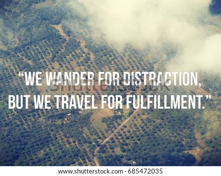 Inspirational Travel Quote Farmlands View Plane Stock Photo Edit