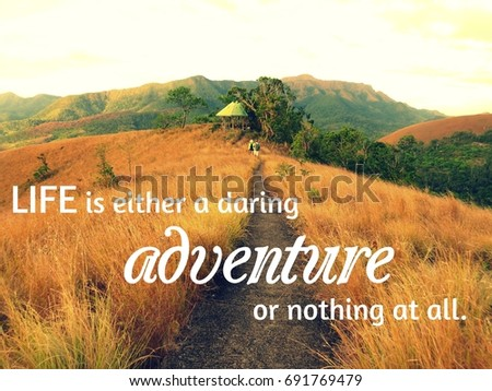 Inspirational Travel Quote Life Either Daring Stock Photo Edit Now