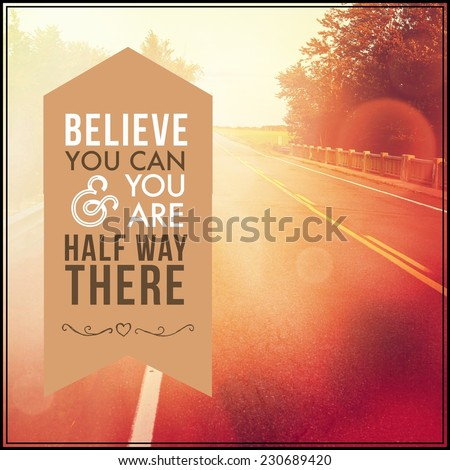 Inspirational Typographic Quote Believe You Can Stock Photo Edit