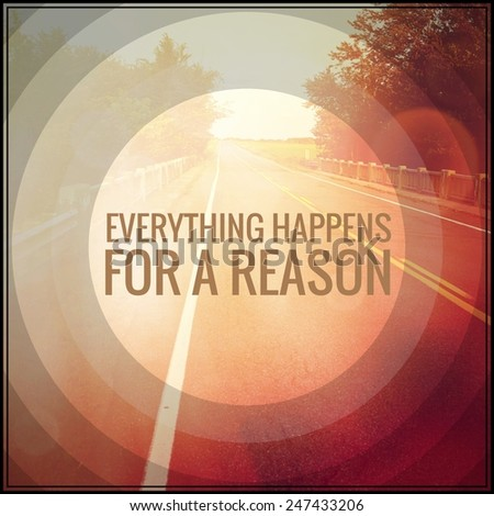Inspirational Typographic Quote Everything Happens Reason Stock