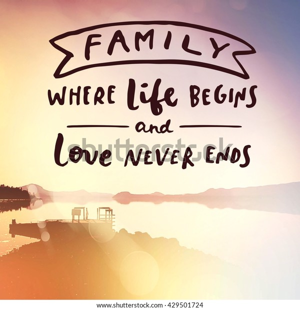 Inspirational Typographic Quote Family Where Life Stock ...