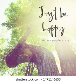 Inspirational Typographic Quote - Just Be happy