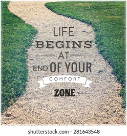 Inspirational Typographic Quote - Life Begins and end of your comfort zone