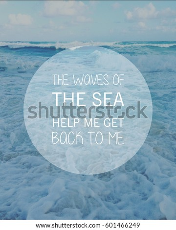 Inspirational Typographic Quote On Ocean Waves Stock Photo Edit Now
