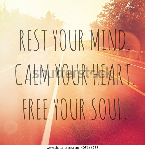Inspirational Typographic Quote Rest Your Mind Stock Photo ...