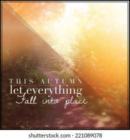 Autumn Quotes Images, Stock Photos & Vectors | Shutterstock