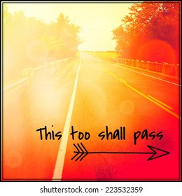 This too Shall Pass Images, Stock Photos & Vectors ...