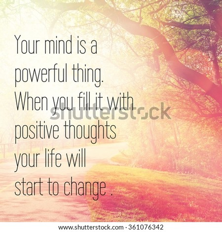 Inspirational Typographic Quote Your Mind Powerful Stock Photo Edit