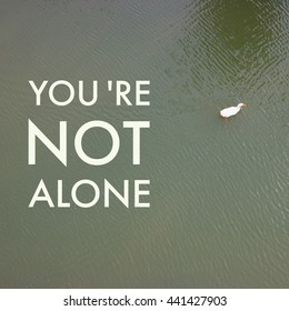 You Are Not Alone Images Stock Photos Vectors Shutterstock