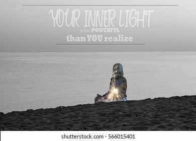 inspirational unknown quote background with silhouette of woman on the beach, double abstract exposure-powerful inner light conceptual background