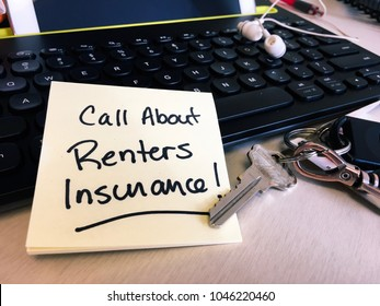 Insurance for renters and tenants Call about renters insurance words written on notepad sticky note on computer keyboard conceptual insurance policy coverage reminder and promotional photography