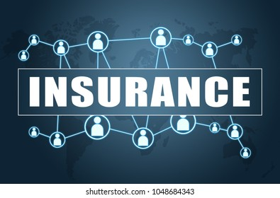 Insurance - text concept on blue background with world map and social icons.