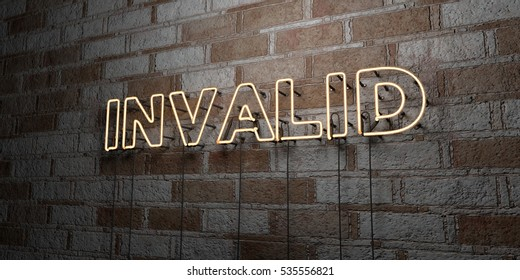 INVALID - Glowing Neon Sign on stonework wall - 3D rendered royalty free stock illustration.  Can be used for online banner ads and direct mailers.