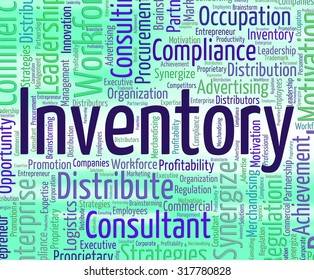 Inventory Word Indicating Merchandise Storage And Inventories
