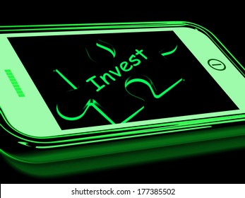 Invest Smartphone Meaning Investment In Company Or Savings