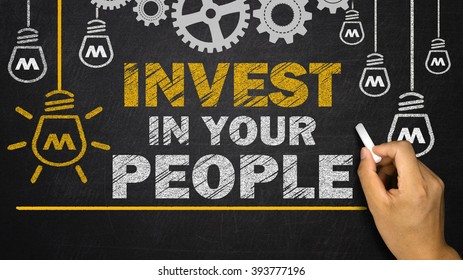 Invest in Your People