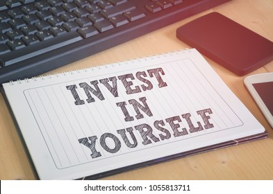 Invest in yourself. Business motivation and personal branding concept.
