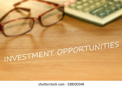 INVESTMENT OPPORTUNITIES message on the table