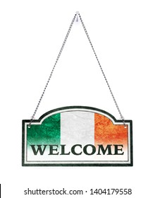 Ireland welcomes you! Old metal sign isolated on white