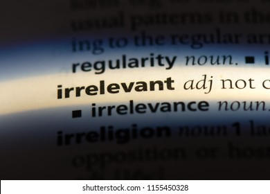 irrelevant word in a dictionary. irrelevant concept.