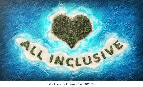 """Island """"all inclusive"""". I love it!"""