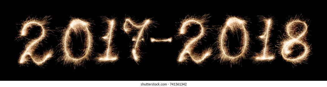 isolated 2017-2018 written with Sparkler firework on black