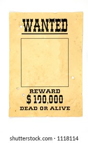 Isolated old wanted poster with a blank space for a photo.