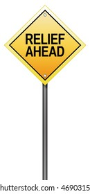 Isolated Road Sign with Relief Ahead