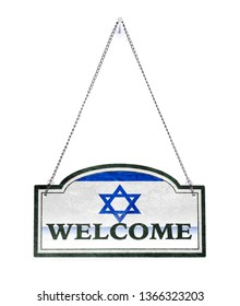 Israel welcomes you! Old metal sign isolated on white