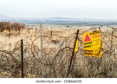 Israel-Syria Border, Israel - December 22, 2016 - Minefield and barbed on the Golan Heights.
