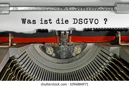 Was ist die DSGVO  text in German that means What is the GDPR General Data Protection Regulation. This is a directive of  European Union about data protection