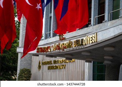 Istanbul / Turkey - 06.28.2019: Istanbul Metropolitan Municipality building