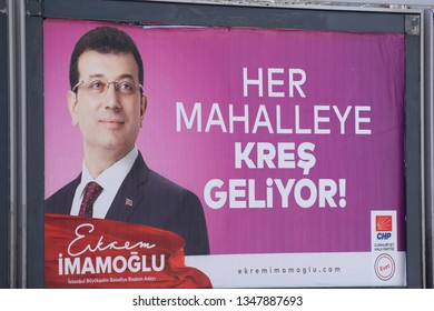 Istanbul, Turkey. Mar 23 2019. A political election poster promoting Republican People's Party (CHP) Ekrem İmamoğlu ahead of the Istanbul's now contested mayoral elections which were held on 31 March