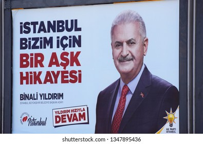 Istanbul Turkey Mar 23 2019. A political election billboard poster promoting candidate Binali Yıldırım of The Justice and Development Party (AK Parti) ahead of Istanbul's mayoral elections